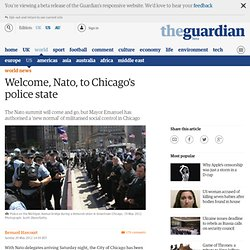 Welcome, Nato, to Chicago's police state | Bernard Harcourt | Comment is free