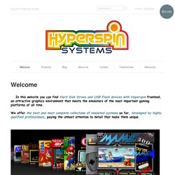 Welcome – Hyperspin Systems