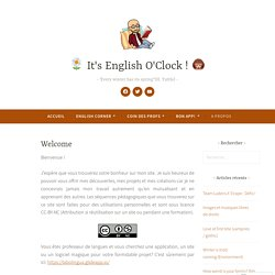 Welcome – □ It's English O'Clock ! □