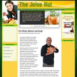 Welcome to the Juice Nut