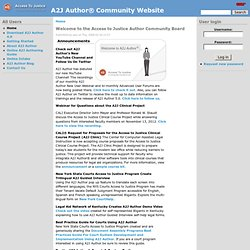 Welcome to the Access to Justice Author Community Board | A2J Author® Community Website