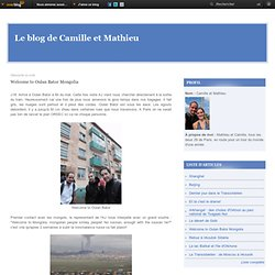 Welcome to Oulan Bator Mongolia - Le blog de Camille et Mathieu