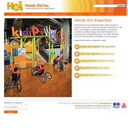 Welcome to Hands On! Inc. Museum & Exhibition Design