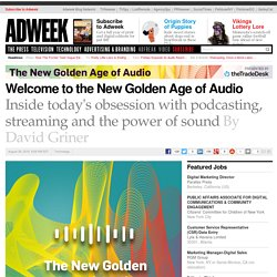 Welcome to the New Golden Age of Audio