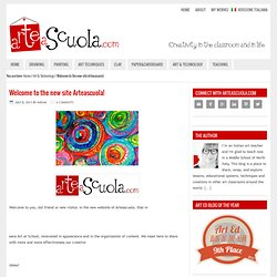 Welcome to the new site Arteascuola!