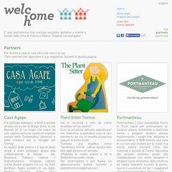Welcome Home - Ospitalità diffusa ed eventi a Torino e Milano: i nostri partners