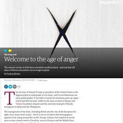 Welcome to the age of anger