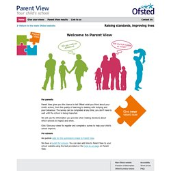 Welcome to Parent View | Ofsted Parent View