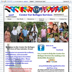Welcome to the Center for Refugee Services | San Antonio, Texas