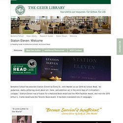 Welcome - Station Eleven - Geier Library at Berkshire School (Margi Putney)