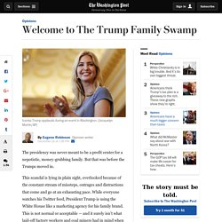 Welcome to The Trump Family Swamp