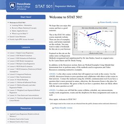 Penn State: Welcome to STAT 501 Online Tutorials