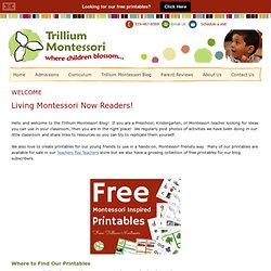 WELCOME — trilliummontessori.org