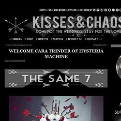 Welcome Cara Trinder of Hysteria Machine - Kisses & Chaos