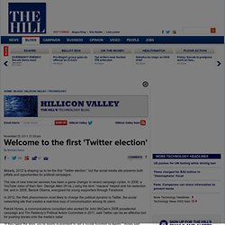 Welcome to the first 'Twitter election' - The Hill's Hillicon Valley