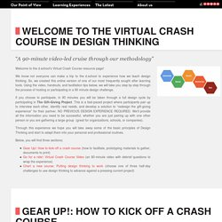Welcome to the Virtual Crash Course in Design Thinking
