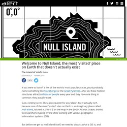 Welcome to Null Island, the most 'visited' place on Earth that doesn't actually exist