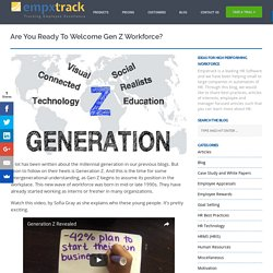Are you ready to welcome Gen Z workforce?
