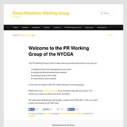 Welcome to the PR Working Group of the NYCGA | Press Relations Working Group