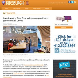 Award-winning Teen Zone welcomes young library patrons in East Liberty