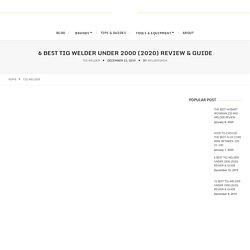 6 Best TIG Welder Under 2000 (2020) Review & Guide - Weldresmen