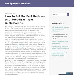 How to Get the Best Deals on MIG Welders on Sale in Melbourne