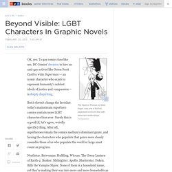 Glen Weldon On LGBT Characters In Graphic Novels