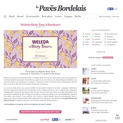 Weleda Bioty Tour à Bordeaux