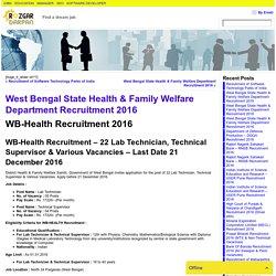 West Bengal State Health & Family Welfare Department Recruitment 2016- Rozgar Darpan