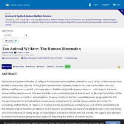 JOURNAL OF APPLIED ANIMAL WELFARE SCIENCE 16/10/18 Zoo Animal Welfare: The Human Dimension