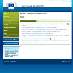 EUROPE 03/10/12 Présentations en ligne: Economics of animal health: a price worth paying?
