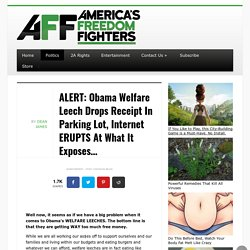 ALERT: Obama Welfare Leech Drops Receipt In Parking Lot, Internet ERUPTS At What It Exposes...