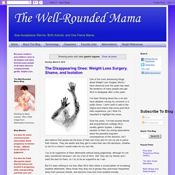 The Well-Rounded Mama: gastric bypass