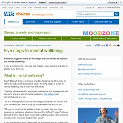 Five steps to mental wellbeing - Stress, anxiety and depression - NHS choices