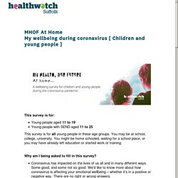 MHOF At HomeMy wellbeing during coronavirus [ Children and young people ] Survey
