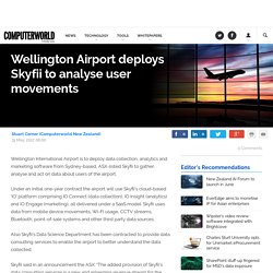 Wellington Airport Deploys Skyfii to Analyse User Movements
