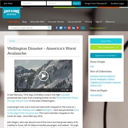 Wellington Disaster - America's Worst Avalanche