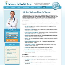 100 Best Wellness Blogs for Women | Masters in Health Care