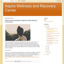 California Eating Disorder Treatment Center Shares 5 Focus Areas