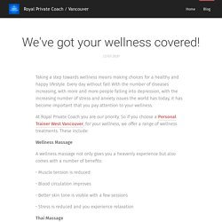 We've got your wellness covered!