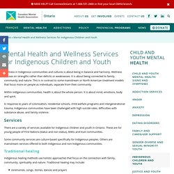 Mental Health and Wellness Services for Indigenous Children and Youth