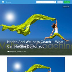 Health And Wellness Coach – What Can He/She Do For You (with image) · thehealthshrink