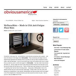 » WellnessMats – Made in USA Anti-Fatigue Floor Mats obviousamerica