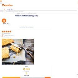 Welsh Rarebit (anglais) : Recette de Welsh Rarebit (anglais)