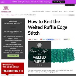 How to Knit the Welted Ruffle Edge Stitch