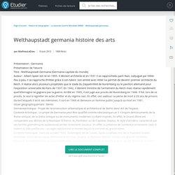 Welthaupstadt germania histoire des arts - Compte Rendu - Mathieuledieu