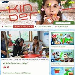 Weltreise Deutschland - Folge 7 - Die Folgen + Videos - Weltreise Deutschland...