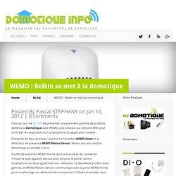 WEMO : Belkin se met à la domotique