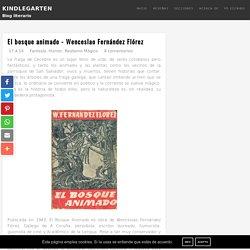 El bosque animado - Wenceslao Fernández Flórez ~ KindleGarten