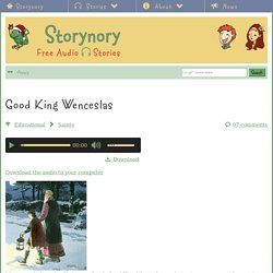 Good King Wenceslas - Storynory - Free Audio Stories for kids